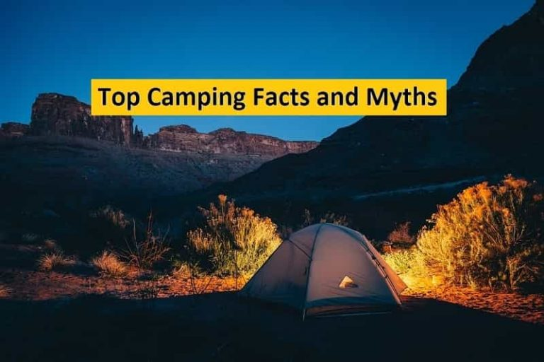 4 Top Camping Facts and Myths you Need to Know