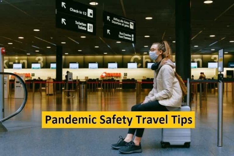 Safety Travel Tips During Pandemic