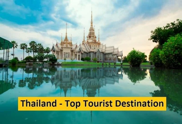 4 Reasons Why Thailand is Known Across the Globe as Top Tourist Destination